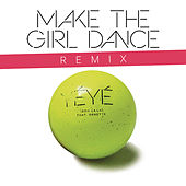 Yé Yé (Ooh La La) (Remixes) by Make The Girl Dance