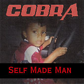 Play & Download Self Made Man by Cobra | Napster