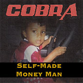 Play & Download Self-Made Money Man by Cobra | Napster