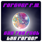 Play & Download Forever FM Can You Feel the Force? by Various Artists | Napster