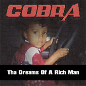 Play & Download Tha Dreams of a Rich Man by Cobra | Napster