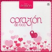 Pura Pasión 4 Corazón de Roca by Various Artists