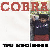 Play & Download Tru Realness by Cobra | Napster