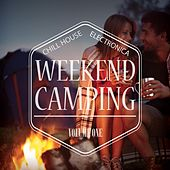 Play & Download Weekend Camping, Vol. 1 by Various Artists | Napster