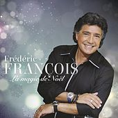 Play & Download La magie de Noël by Frédéric François | Napster