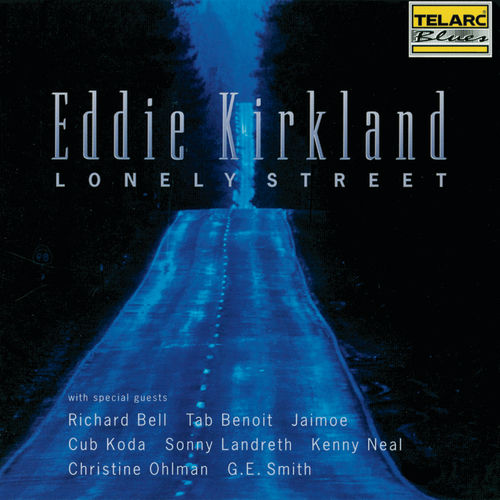 Play & Download Lonely Street by Eddie Kirkland | Napster