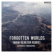Play & Download Forgotten Worlds (Main Reaktor Remix) by Distance | Napster