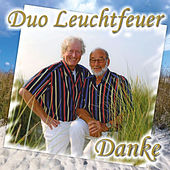 Play & Download Danke by Duo Leuchtfeuer | Napster