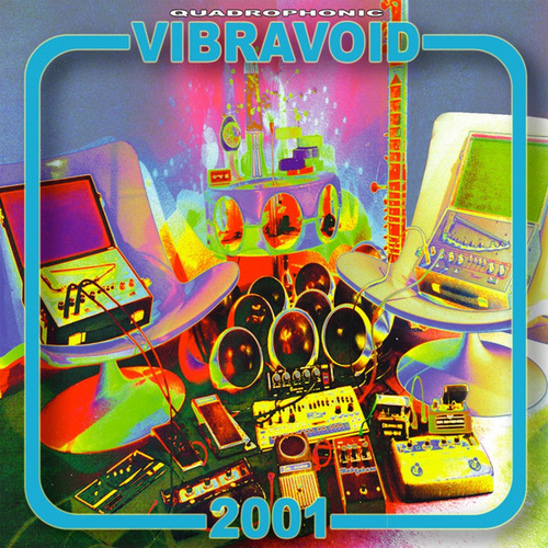 2001 (15th Anniversary Edition) von Vibravoid