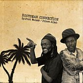Play & Download Rootsman Connection by Sylford Walker | Napster