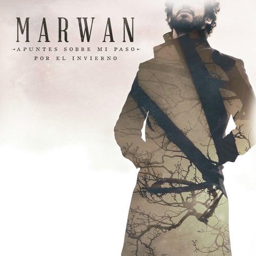Play & Download Apuntes Sobre Mi Paso por el Invierno by Marwan   Napster