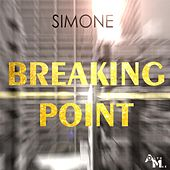 Play & Download Breaking Point by Simone | Napster