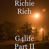 Play & Download G4life Part II by Richie Rich | Napster