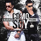 Play & Download Como Soy (feat. Pusho) by J. Alvarez | Napster