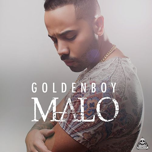 Play & Download Malo by Goldenboy | Napster