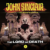 Episode 2: The Lord of Death by John Sinclair