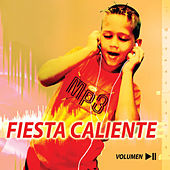 Play & Download Fiesta Caliente, Vol. 2 by Various Artists | Napster