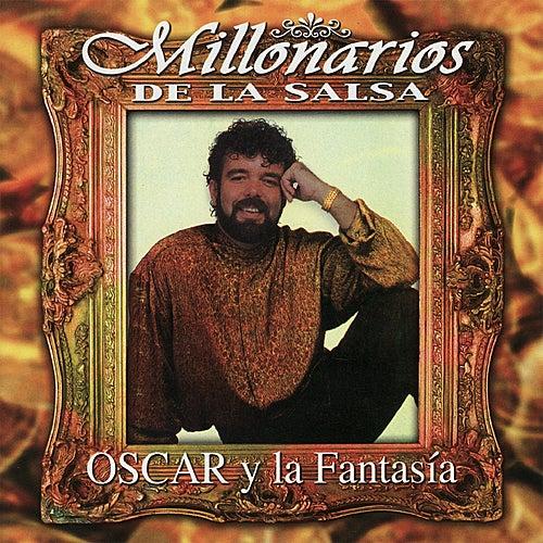 Play & Download Millonarios de la Salsa by Oscar Y La Fantasia   Napster