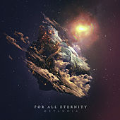 Play & Download Metanoia by For All Eternity | Napster