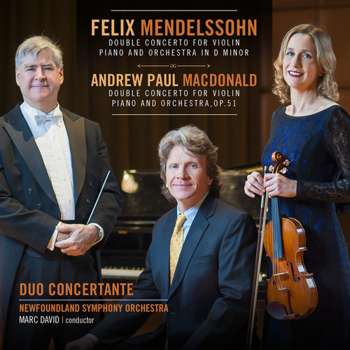 Play & Download Mendelssohn / MacDonald Double Concertos by Duo Concertante | Napster