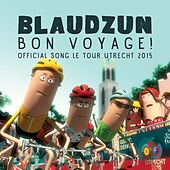 Play & Download Bon Voyage! (Official Song Le Tour Utrecht) - Single by Blaudzun | Napster