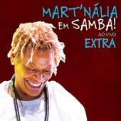 Mart´nália Em Samba! (Ao Vivo) - Extra von Mart'nália