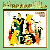 Play & Download 40 Grandes Éxitos de los 40 y 50, Vol. 2 (Remastered) by Various Artists | Napster