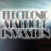 Play & Download Electronic Starlight Invasion by Various Artists | Napster