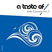 Play & Download Indie Listening, Vol. 3 by Various Artists | Napster