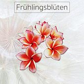 Play & Download Frühlingsblüten by Various Artists | Napster