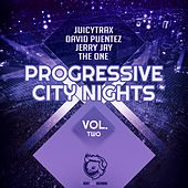 Play & Download Progressive City Nights, Vol. Two by Various Artists | Napster