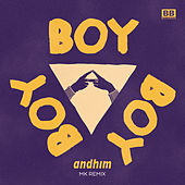 Play & Download Boy Boy Boy (MK Remix [Radio Edit]) by Andhim | Napster