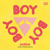 Play & Download Boy Boy Boy (Joris Voorn Remix [Radio Edit]) by Andhim | Napster