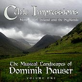 Play & Download Celtic Impressions: Memories of Ireland and the Highlands by Dominik Hauser | Napster