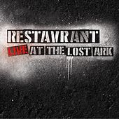 Play & Download Live at the Lost Ark by Restavrant | Napster