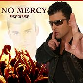 Day by Day by No Mercy