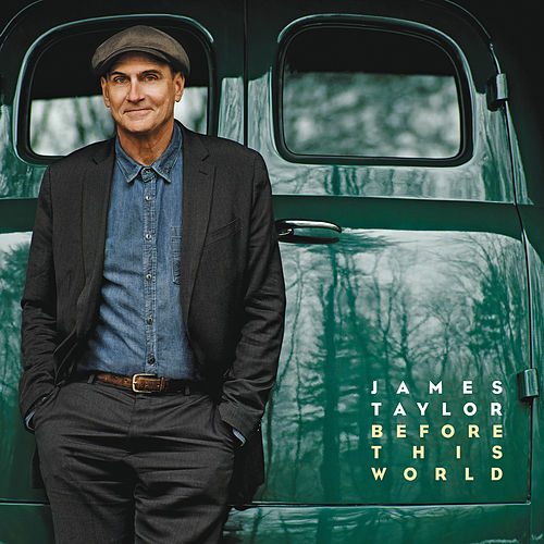 Before This World von James Taylor