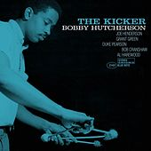 Play & Download The Kicker by Bobby Hutcherson | Napster