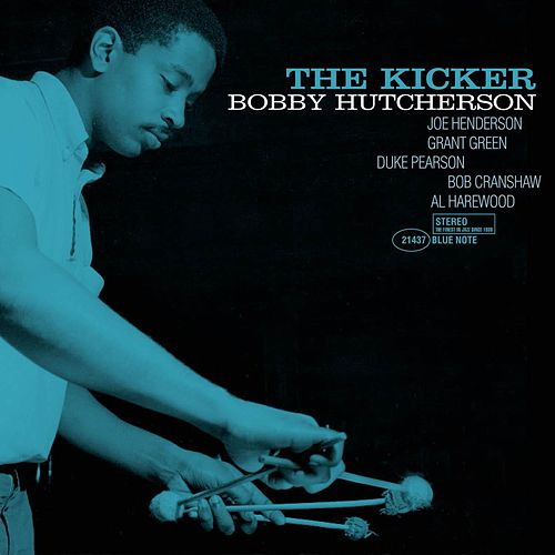 The Kicker by Bobby Hutcherson