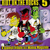 Play & Download Riot on the Rocks 5 by Various Artists | Napster