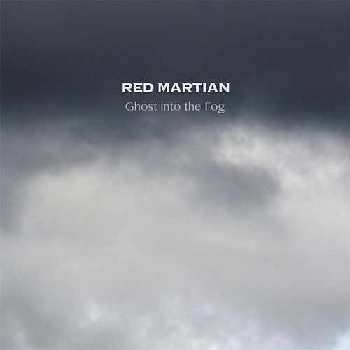 Ghost Into the Fog by Red Martian