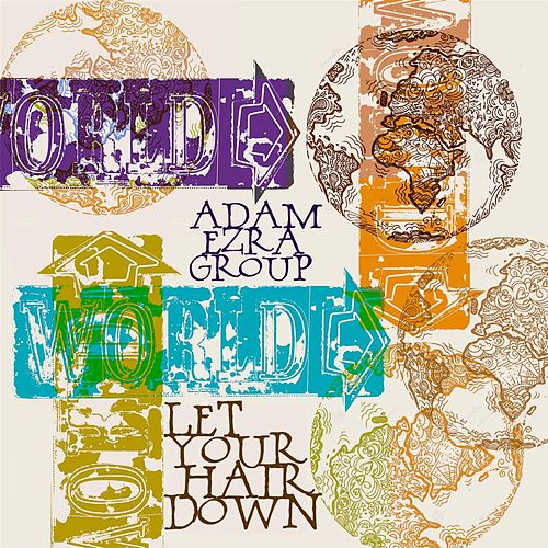 Play & Download Let Your Hair Down by Adam Ezra | Napster