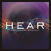North Point InsideOut: Hear by Various Artists