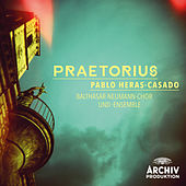 Play & Download Praetorius by Balthasar-Neumann-Chor | Napster