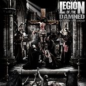 Cult Of The Dead by Legion Of The Damned