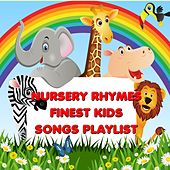 Nursery Rhymes - Finest Kids Songs Playlist (Best Kids Songs Collection) by Kid's Songs