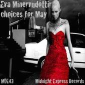 Eva Mínervudóttir Choices For May - EP by Various Artists