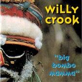 Big Bombo Mamma de Willy Crook