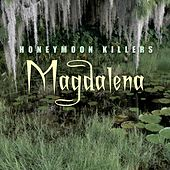 Magdalena by Honeymoon Killers