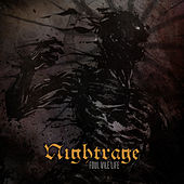 Play & Download Foul Vile Life by Nightrage | Napster